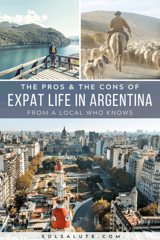 A graphic of three images of Argentina with the text Expat Life in Argentina